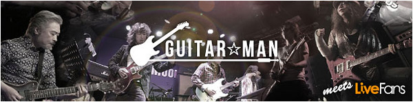 Guitar☆Man meets Live Fans